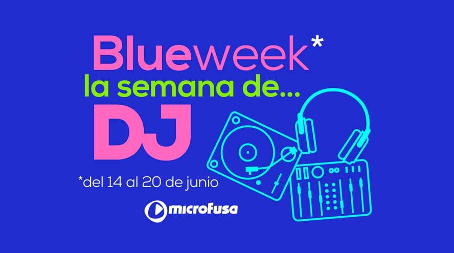 Blue Week DJ de microFusa: ¡vuelve la música!
